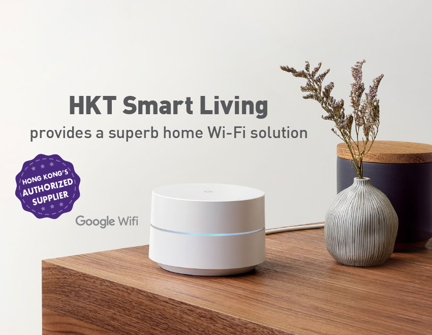 HKT Smart Living provides a superb home Wi-Fi solution